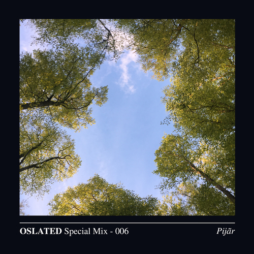 Oslated Special Mix 006